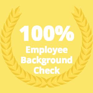 100% employee background checks