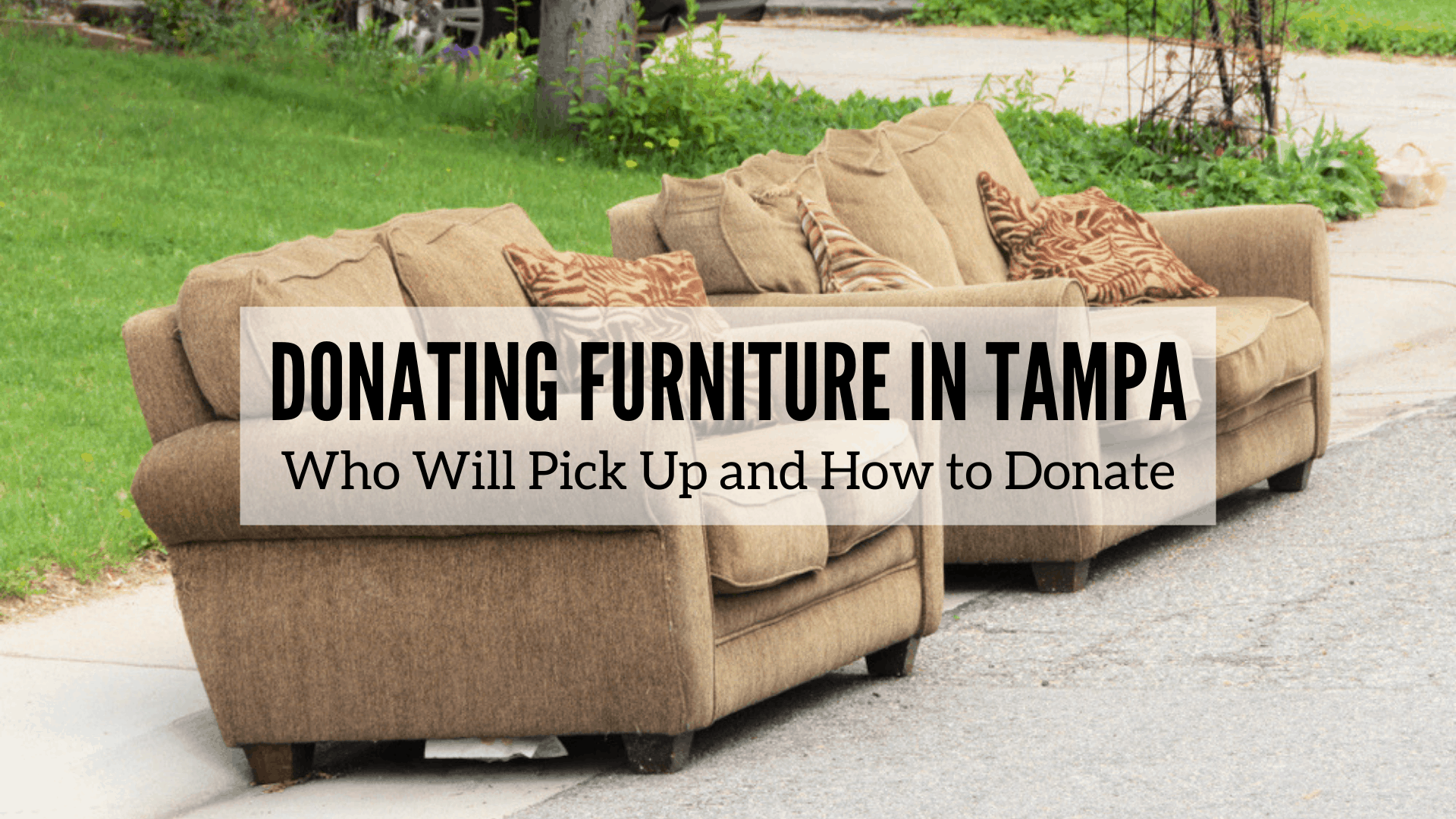 Donating Furniture in Tampa | Who Will Pick Up and How to Donate