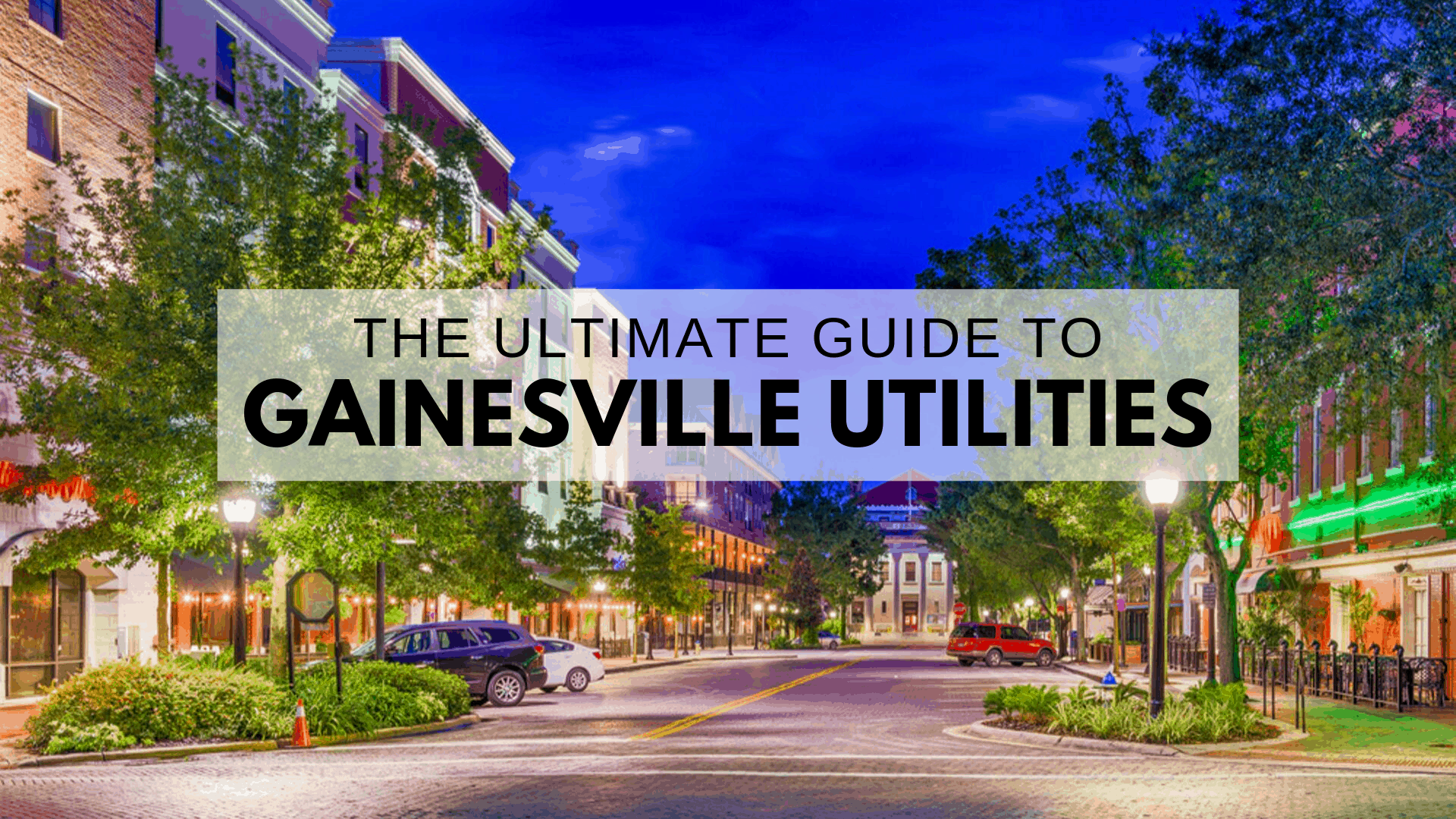 ULTIMATE Guide to Gainesville Utilities   Water, Electric, Gas, Internet, & More