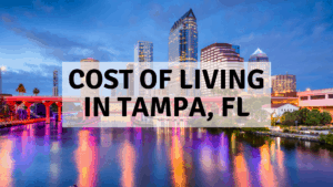 Cost of Living in Tampa, FL