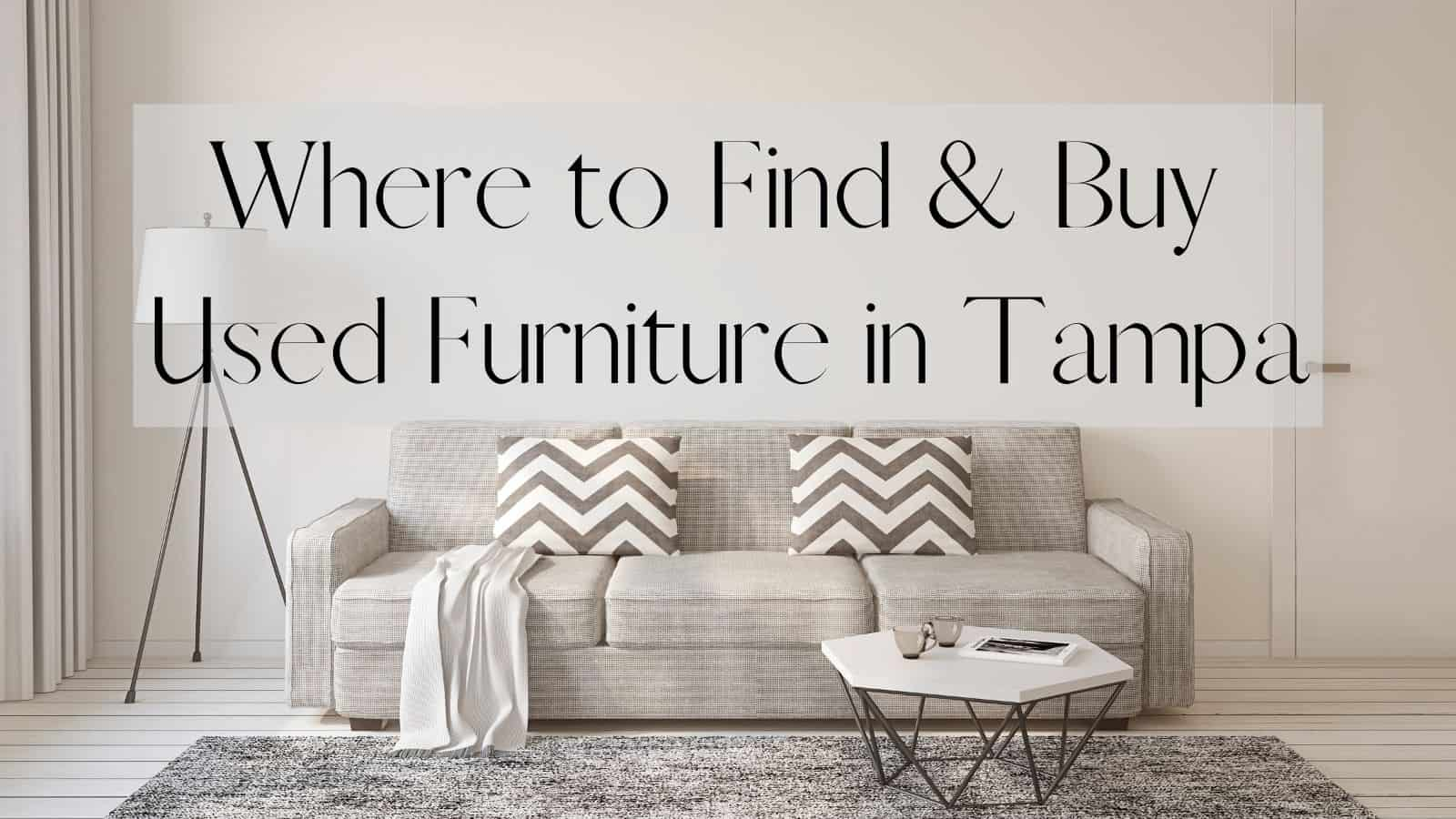 Used Furniture In Tampa